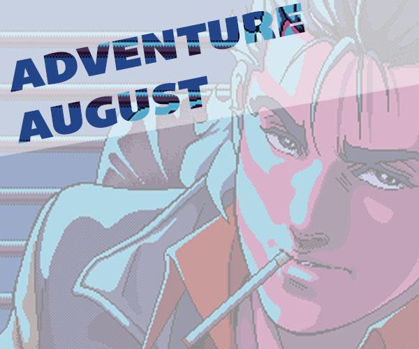 Adventure August