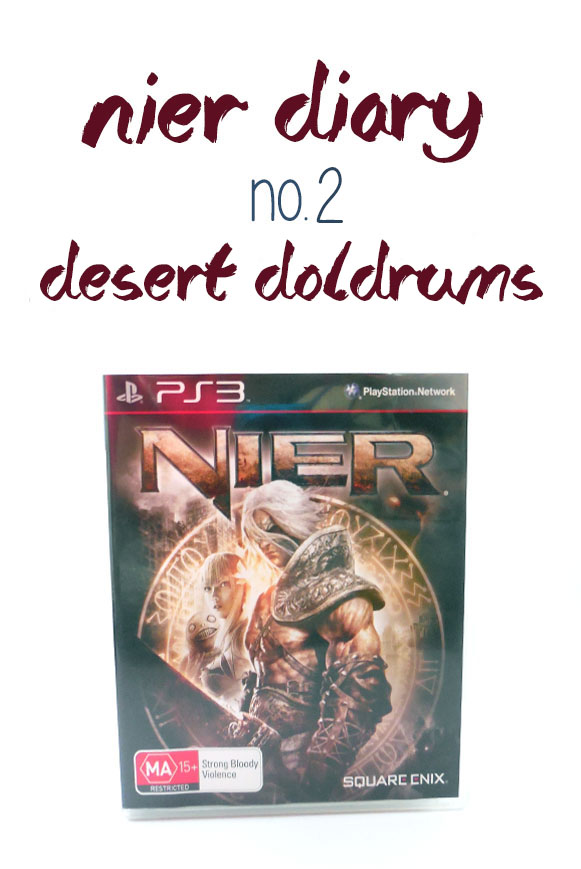 Nier Diary no. 2 Desert Doldrums