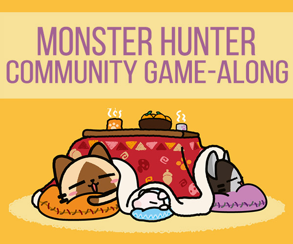 Monster Hunter Community Game-Along 2016