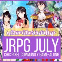 JRPG July Ultimate Roundup