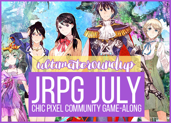 JRPG July Ultimate Roundup