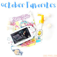 October 2016 Favorites Chic Pixel