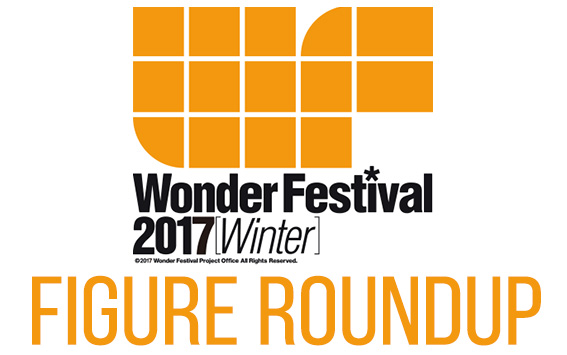 Wonder Festival 2017 Figure Roundup