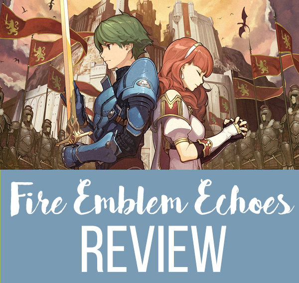 Fire Emblem Echoes Shadows of Valentia Review Chic Pixel