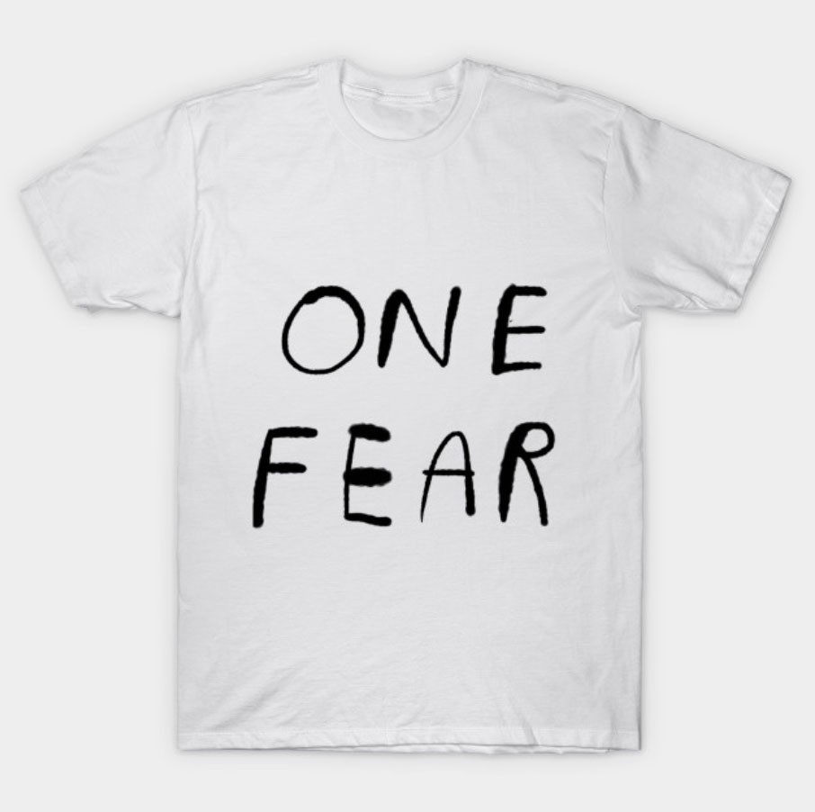 ONE FEAR T-Shirt