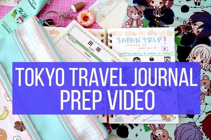 Tokyo Travel Journal Prep Video Chic Pixel