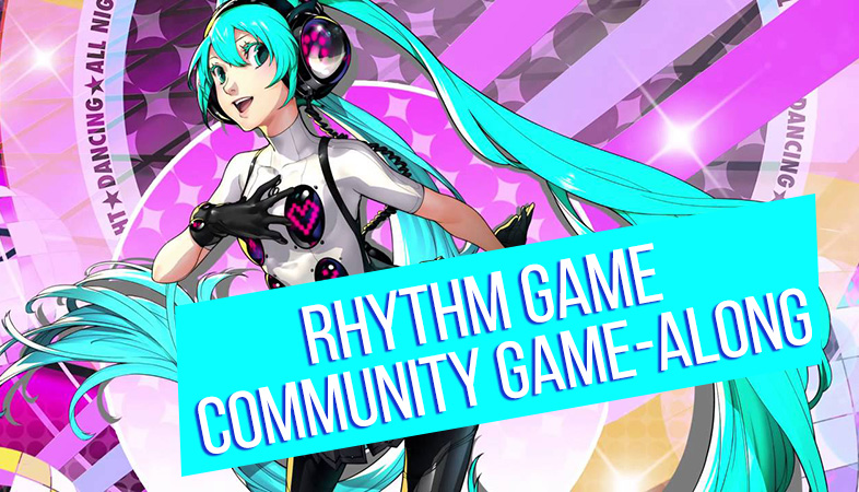 June 2018 Community Game-Along Rhythm Games