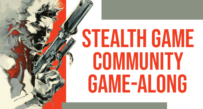 Stealth Game Community Game-Along