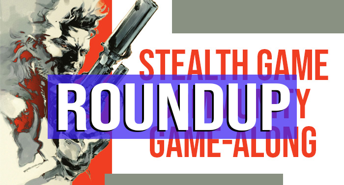 Stealth Game Community Game-Along Roundup