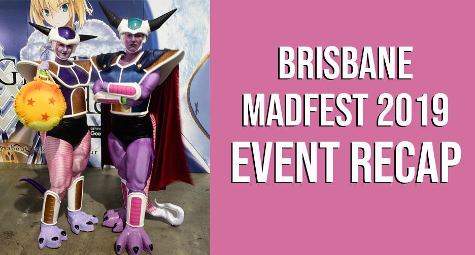 Brisbane Madfest 2019 Event Recap