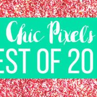 Chic Pixel's Best of 2017